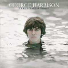 George Harrison (Джордж Харрисон): Early Takes Vol. 1