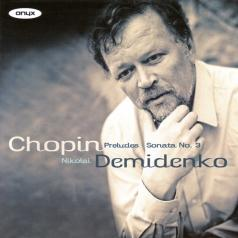 Chopin (Фредерик Шопен): Chopin: Preludes / Sonata No.3