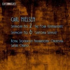 Carl Nielsen (Карл Нильсен): Symphony No.2 'The Four Temperaments' And No. 6 'Sinfonia Semplice'