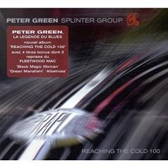 Peter Green Splinter Group: Reaching The Cold 100