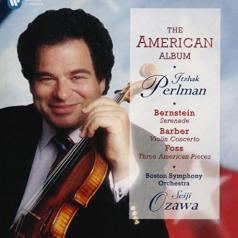 Itzhak Perlman (Ицхак Перлман): The American Album: Bernstein, Barber, Foss - Ozawa