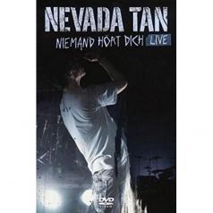 Nevada Tan (Невада Тан): Niemand Hort Dich
