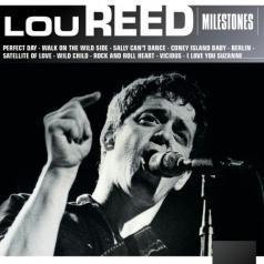 Lou Reed (Лу Рид): Milestones - Lou Reed