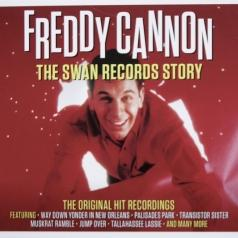 Freddy Cannon (Фредди Кэннон): The Swan Records Story