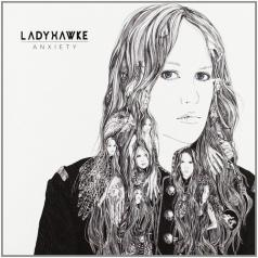 Ladyhawke: Anxiety
