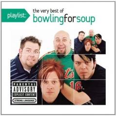Bowling For Soup: Playlist: The Very Best Of Bowling For Soup