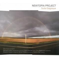 Raphael Imbert: Newtopia Project / Suite Elegiaque