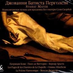 Ensemble Le Poeme Harmonique (Ансамбль Ле По теме Хармоник): Stabat Mater Et Musique Napolitaine
