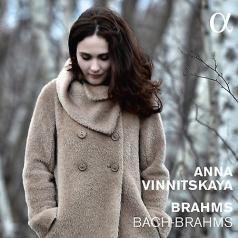 Anna Vinnitskaya (Анна Винницкая): Bach-Brahms