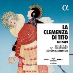 Jeremie Rhorer (Жереми Рорер): Mozart: La Clemenza Di Tito