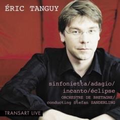 Stefan Sanderling: Tanguy / Oeuvres Pour Orchestre: Sinfonietta, Adagio, Incanto, Eclipse/Orchestre De Bretagne, Dir. S. Sanderling/
