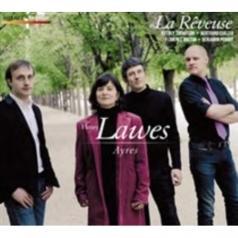 La Rêveuse: Lawes Henry: Ayres/ Jeffrey Thompson, Tenor; Ensemble La Reveuse