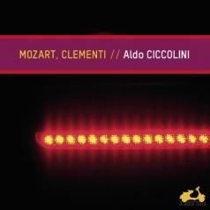 Aldo Ciccolini (Альдо Чикколини): Mozart/Clementi / Sonates Pour Piano/Aldo Ciccolini