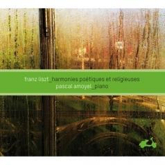 Pascal Amoyel: Liszt Franz/Harmonies Poetiques & Religieuses. Reves D'Amour, Ballades, Romances/P. Amoyel, Piano