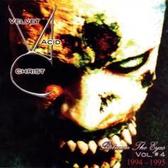 Velvet Acid Christ: Between The Eyes Vol. 4