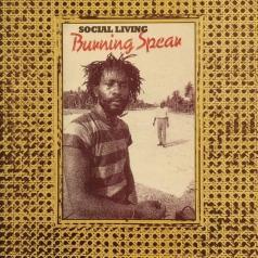 Burning Spear (Уинстон Родни): Social Living/ Living Dub