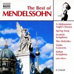Felix Mendelssohn (Феликс Мендельсон): The Best Of Mendelssohn