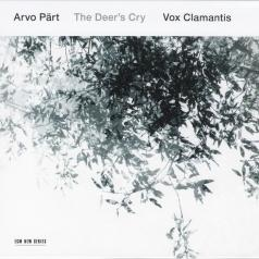 Vox Clamantis (Вокс Кламантис): Arvo Part: The Deer's Cry - Vocal Works