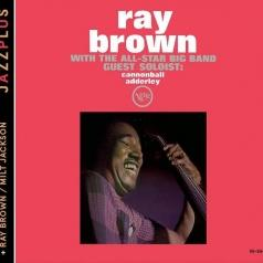 Brown: With The All Star Big Band/ Ray Brown + Milt Jackson