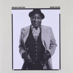 Muddy Waters (Мадди Уотерс): Hard Again