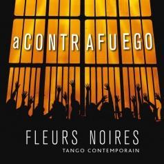 Fleurs Noires (Флерс Норис): A Contrafuego