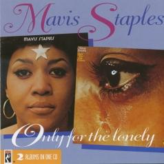 Mavis Staples (Мэвис Стэплс): Only For The Lonely