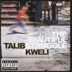 Talib Kweli (Талиб Квели): The Beautiful Struggle