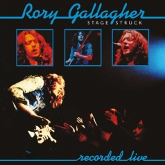 Rory Gallagher (Рори Галлахер): Stage Struck