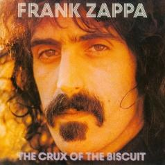Frank Zappa (Фрэнк Заппа): The Crux Of The Biscuit