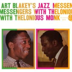 Art And Thelonius Monk Blakey (Арт Блейки): Art Blakey's Jazz Messengers With Thelonious Monk