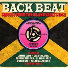 Back Beat. Singles From The Island Vaults 1962
