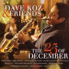 Dave Koz (Дэйв Коз): Dave Koz & Friends