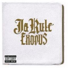 Ja Rule (Джа Рул): Exodus