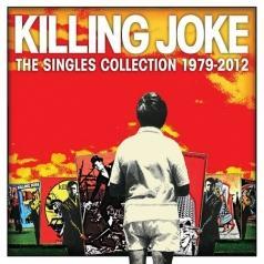 Killing Joke: Singles Collection 1979 - 2012