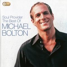 Michael Bolton (Майкл Болтон): The Soul Provider: The Best Of Michael Bolton
