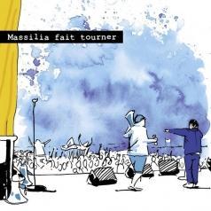Massilia Sound System: Massilia Fait Tourner