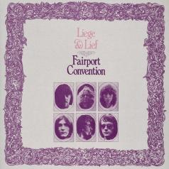 Fairport Convention (Фаирпонт Конвеншен): Liege&Lief