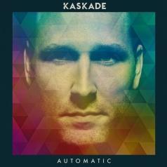 Kaskade (Райан Гэри Рэддон): Automatic