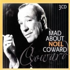 Noel Coward (Ноэл Коуард): Mad About
