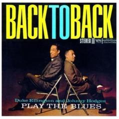 Duke Ellington (Дюк Эллингтон): Play The Blues Back To Back