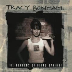 Tracy Bonham (Трэйси Бонем): Burdens Of Being Upright