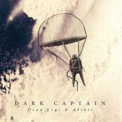 Dark Captain (Капитан Дарк): Dead Legs & Alibis