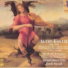 Manfredo Kraemer (Манфредо Краемер): Altre Follie 1500 - 1750: De Cabezon, Mudarra, V. Ruffo, A. Vivaldi, A. Piccinini, Falconiero, Storace, Playford Etc.