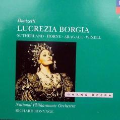 Dame Joan Sutherland (Джоан Сазерленд): Donizetti: Lucrezia Borgia
