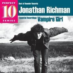 Jonathan Richman (Джонатан Ричман): Vampire Girl