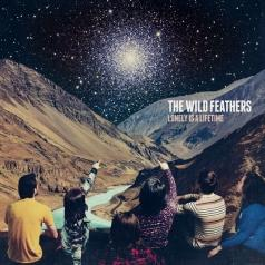 The Wild Feathers: Lonely Is A Lifetime
