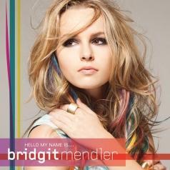 Bridgit Mendler (Бриджит Мендлер): Hello My Name Is...