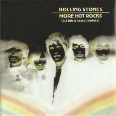 The Rolling Stones (Роллинг Стоунз): More Hot Rocks ( Big Hits & Fazed Cookies)