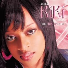 Kierra Kiki Sheard (Киерра Кики): Bold! Right! Life!