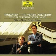 Shlomo Mintz (Шломо Минц): Prokofiev Violin Concertos